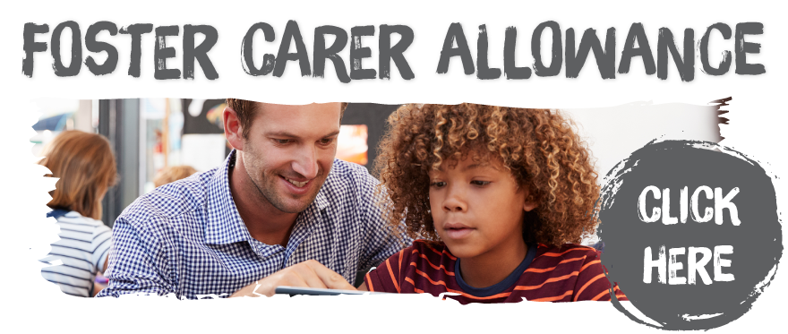 Find out about our foster parent allowance